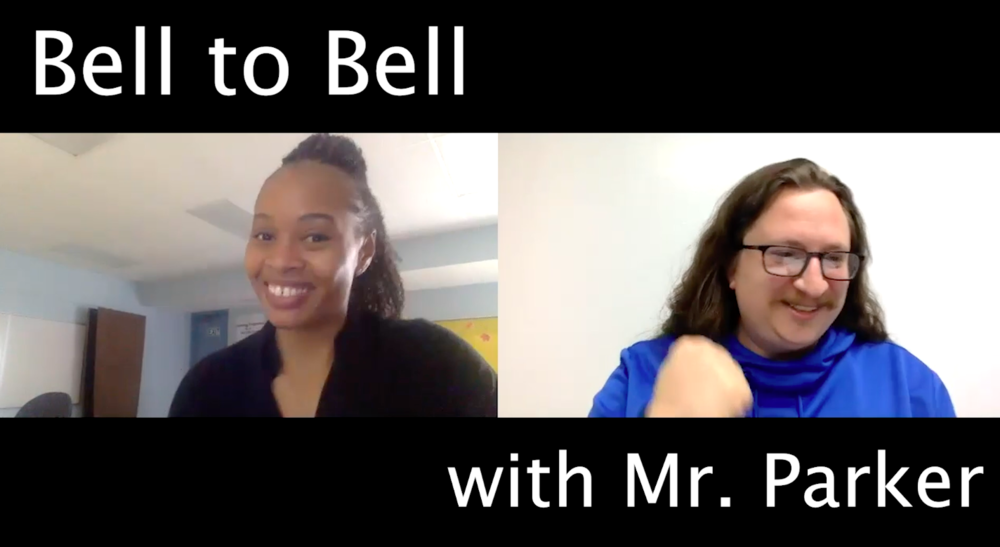 Bell to Bell with Mr. Parker (featuring Alex Cieckiewicz-Gray)